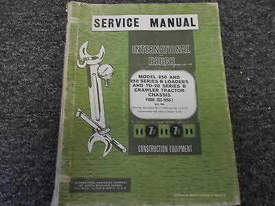 Ih International Hough 250 250b Loaders Td20b Crawler Service Repair Manual