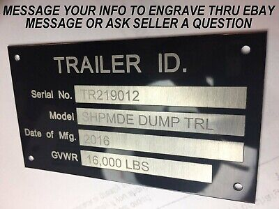 Engraved Trailer Equipment Plate Serial Model Id Tag