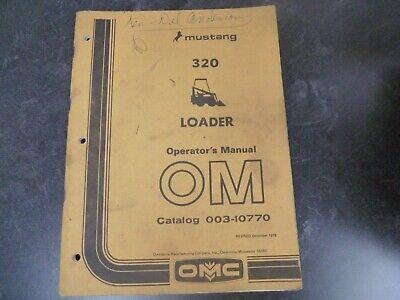 Omc Mustang 320 Skid Steer Loader Owner Operator Maintenance Manual