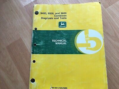 John Deere 9400 9500 9600 Combine Technical Diagnosis Tests Manual Tm1402 Oem