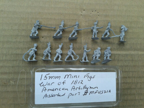 15mm Mini Figs War of 1812  American Artilleryman assorted