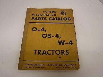 Tc-30e Mccormick 1953 Parts Catalog For O-4 Os-4 W-4 Tractors