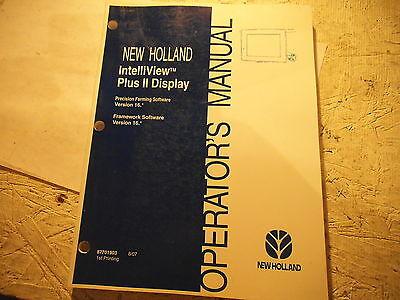 New Holland Intelliview Plus Ii Display Verson 16 Operators Manual 87701903 907