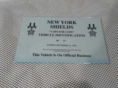 """Expired 1993 New York City SHIELDS Cops for Cops Vehicle Identification 10"""" x 6"""""""