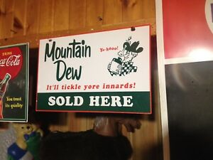 Mountain Dew Porcelain/ tin sign