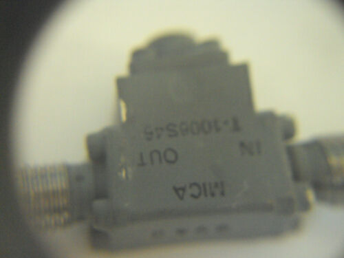 1PP  RF Isolator  Microwave MICA T-1006S46 SMA