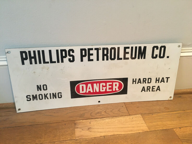 Phillips Petroleum Co Danger No Smoking Hard Hat Area metal sign