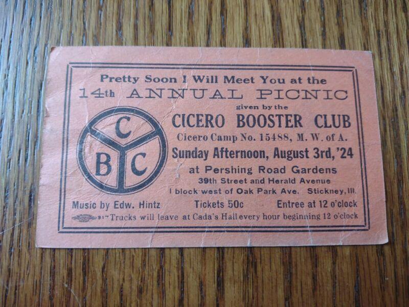Cicero Illinois Booster Club Vintage annual picnic Ticket aug.3,1924 stickney,il