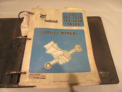 Bobcat 743 Both Service And Parts Manual   741 742 742b 743 743b 743ds