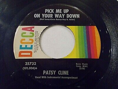 Patsy Cline Pick Me Up On Your Way Down / Always 45 Decca Vinyl (Pick Me Up On Your Way Down)