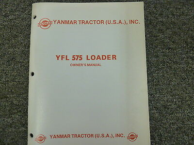 Yanmar Tractor Yfl 575 Loader Parts Catalog Owner Operator Maintenance Manual