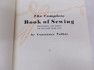 % Vtg The Complete Book of Sewing Constance Talbot Book Presentations 1943