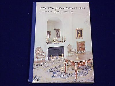 1979 FRENCH DECORATIVE ART IN THE HUNTINGTON COLLECTION BOOK - KD 2336](Decorations In French)