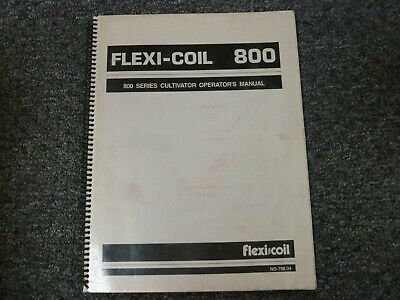 Flexi-coil 800 Cultivator Parts Catalog Owner Operator Maintenance Manual