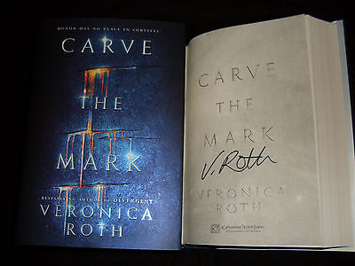 Veronica Roth Signed Carve The Mark 1St Printing Hardcover Book Divergent Author