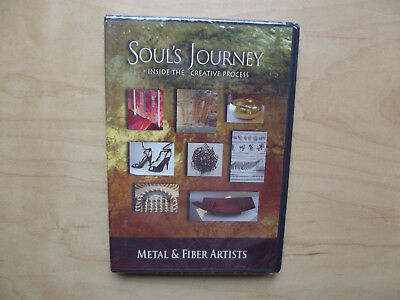 - Soul's Journey: Metal & Fiber (DVD) Inside the Creative Process Broadcast Series