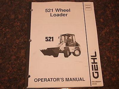 Gehl 521 Wheel Loader Operation Maintenance Manual