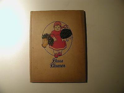 Blaue Blumen Ein Buch für Mütter und Kinder 1909