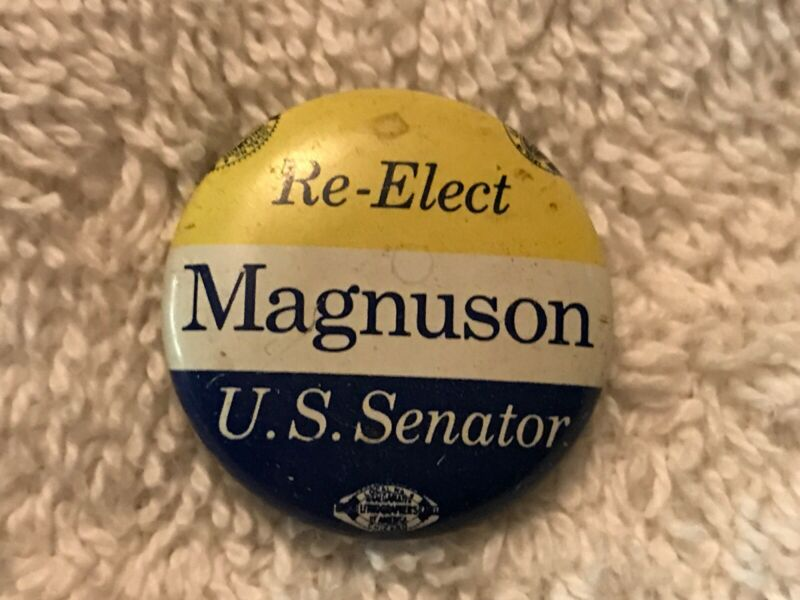 Re-Elect MAGNUSON, U.S. Senator Vintage Political Pin Back Button