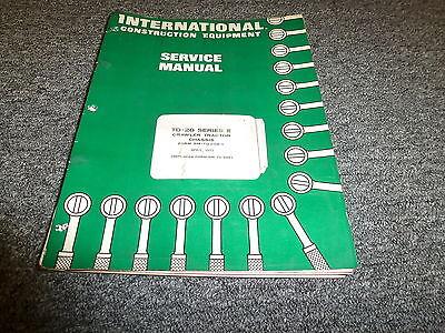 International Harvester Td20e Crawler Tractor Chassis Shop Service Repair Manual