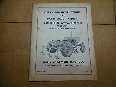 Allis Chalmers Fertilizer Attachment 100 Series Cultivator Operators Manual