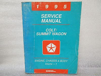 1995 SERVICE MANUAL COLT/SUMMIT WAGON ENGINE,CHASSIS,AND BODY (VOLUME 1)