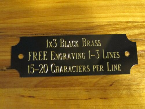 """1""""x3"""" BLACK BRASS NAME PLATE ART-TROPHIES-GIFT-TAXIDERMY-FLAG CASE FREE ENGRAVE"""