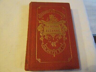 livre ancien bouquin roman LA COUSINE DE SUZANNE de l. de LAJOLAIS hachette 1905