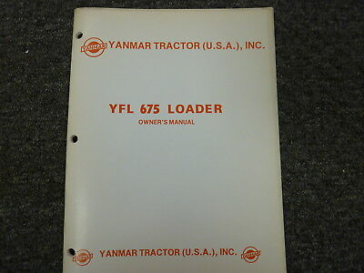 Yanmar Tractor Yfl 675 Loader Parts Catalog Owner Operator Maintenance Manual