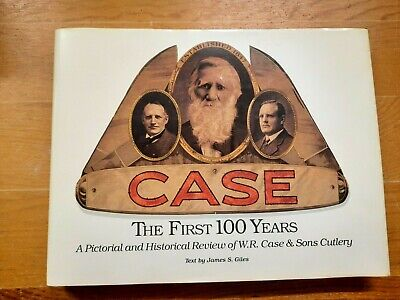 1989 Case First 100 Years A Pictorial Historical James Giles book knife knives