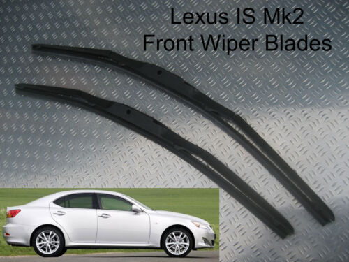 Front Wiper Blades Lexus IS 220 Mk2 2005 2006 2007 2008 2009 2010 2011 2012 2013