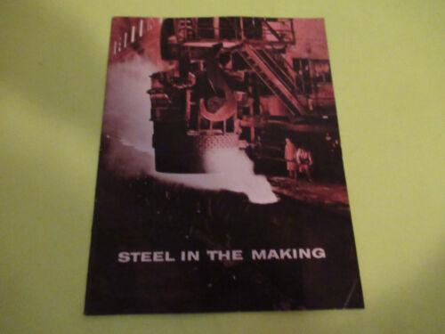 1954 BETHLEHEM STEEL COMPANY STEEL IN THE MAKING MAGAZINE BROCHURE