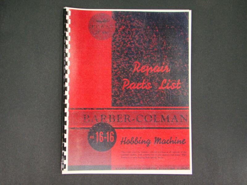 Barber Coleman Hobbing Machine No. 16-16 Repair Parts Manual *8