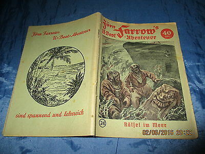 Jörn Farrow 's  U-Boot  Abenteuer ,Original - Romanheft 1952 , #  24 , Fehldruck