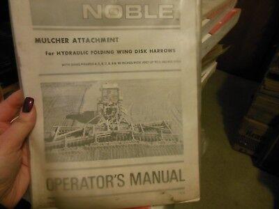 Noble Mulcher Attachment Field Cultivator Chisel Plow Harrows Operators Manual