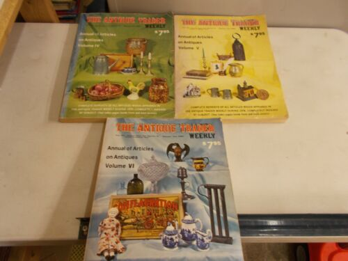3 ANTIQUE TRADER WEEKLY ANNUAL OF ARTICLESS VOLUME IV, V, VI