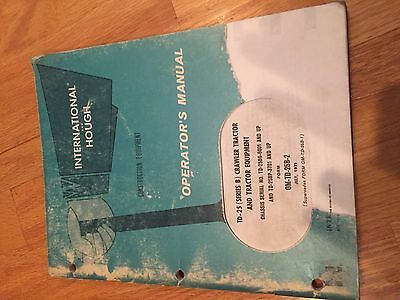 International Td-25 Crawler Tractor Diesel Operators Operation Manual