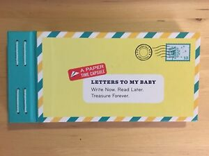 A Paper Time Capsule - Letters to my Baby