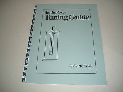 Duplexer Tuning Guide (Easy Guide of how to tune various duplexers VHF UHF)