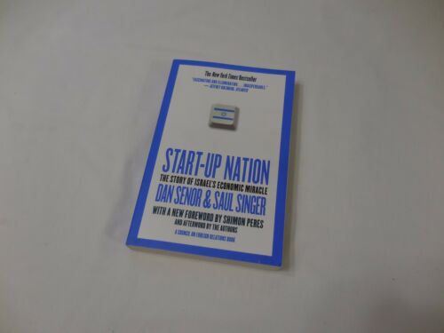 Start-Up Nation The Story of Israel's Economic Miracle 2011 Paperback Dan Senor