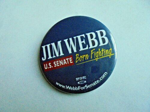 Cool Vintage Jim Webb US Senate Born Fighting VA Political Candidate Pinback