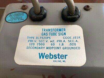 Webster Gas Tube Sign Transformer 120v 7500v 3l7520p5 Neon
