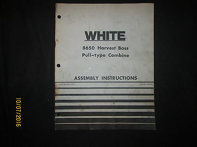 White 8650 Pull Type Combine Assembly Instructions Manual Book Original Dec1977