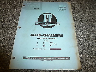 Allis Chalmers Wf G Rc Wc Wd B C Ca Wd45 Diesel Tractor Flat Rate Manual Ac4