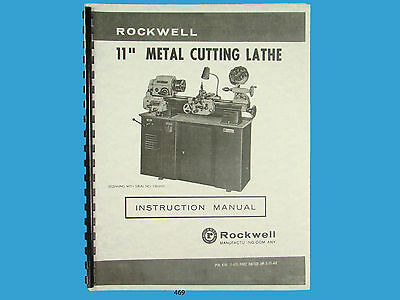 Rockwell 11 Inch Metal Lathe Instruction Manual Sn 138-9101 Up 469