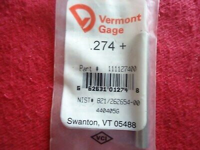 Vermont Gage Pin Plug Gage .274 Plus Class Zz 52100 Alloy Tool Steel