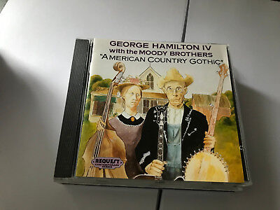 George Hamilton IV - American Country Gothic (1990) RARE CD - MINT UNPLAYED