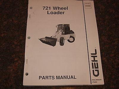 Gehl 721 Wheel Loader Parts Book Manual