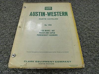 Clark Austin Western 501 Pacer 501 Super Powershift Grader Parts Catalog Manual