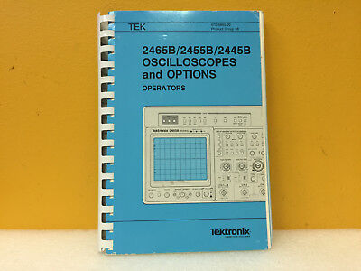 Tektronix 070-6860-00 2465b 2455b 2445b Oscilloscope Operators Manual
